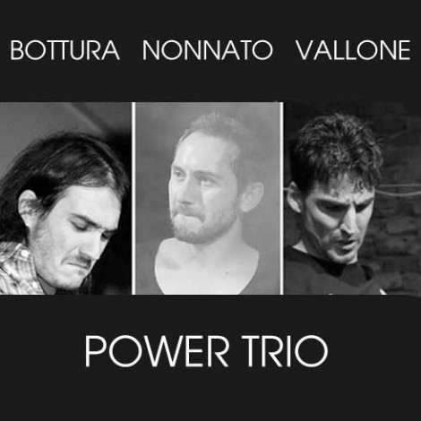 Power Trio Bottura-Nonnato-Vallone