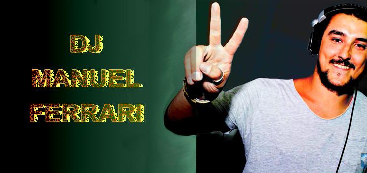 DJ MANUEL FERRARI