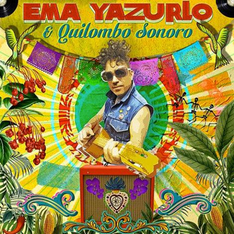 Ema Yazurlo Y Quilombo Sonoro
