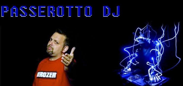 PASSEROTTO DJ