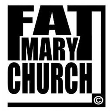 Fat Mary Church