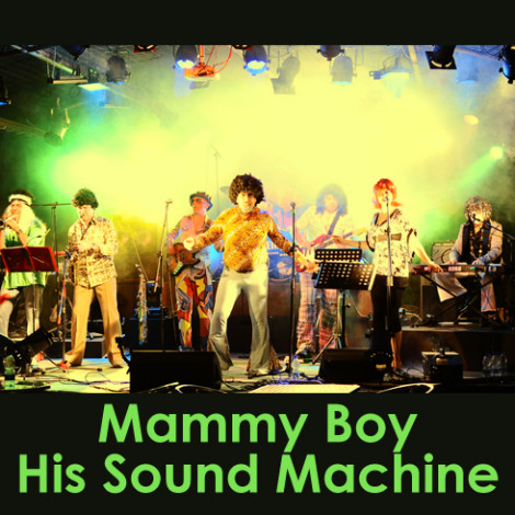 Mammy Boy His Sound Machine