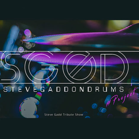 SGOD – Steve Gadd On Drums Project