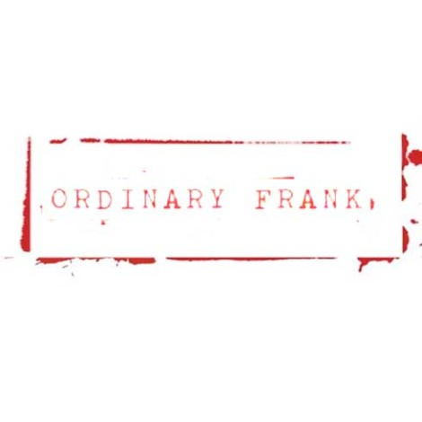 Ordinary Frank