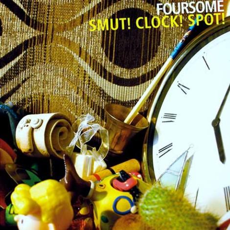 Smut! Clock! Spot!