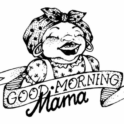 Goodmorning Mama