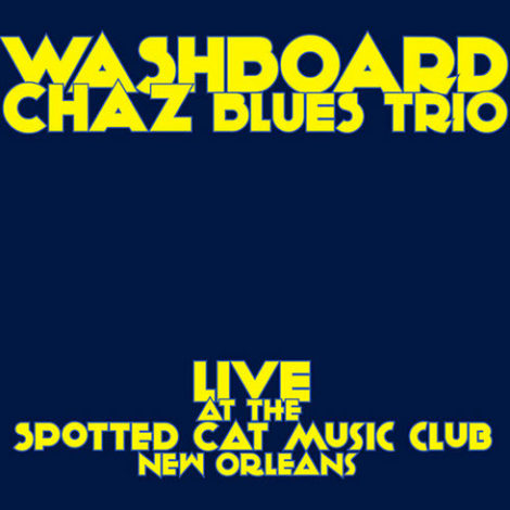 Live at the Spotted Cat Music Club New Orleans