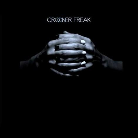 Crooner Freak
