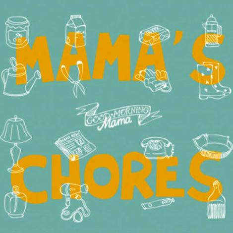 Mama's Chores