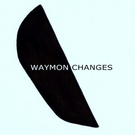 Waymon Changes